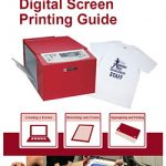 Digital Screen Printing Guide